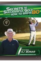 Secrets of Successful Golf: How to Break 80