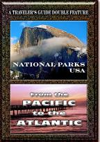 Travelers Guide Double Feature - National Parks/From The Pacific To The Atlantic
