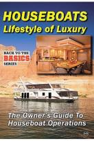 Practical Boater - Living Aboard Houseboats: Lifestyles of Luxury