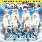 Brazeros Musical De Durango -Romanticos Incurables: CD/Dvdjewel Case