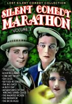 Lost Silent Comedy Collection: Silent Comedy Marathon, Vol. 3