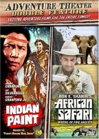 Adventure Theater Double Feature: Indian Paint/African Safari