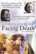 Facing Death: Elisabeth Kulber-Ross