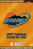 NASCAR: Phoenix International Speedway - 2007 Subway Fresh Fit 500
