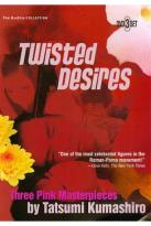 Twisted Desires: Three Pink Masterpieces by Tatsumi Kumashiro