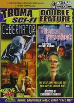 Troma Sci-Fi Double Feature - Cybernator/The Digital Prophet