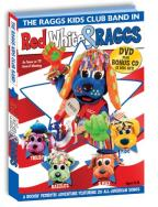 Raggs Kids Club Band - Red, White And Raggs