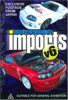 High Performance Imports - Vol. 6