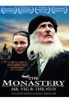 Monastery: Mr. Vig & the Nun