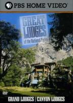 Great Lodges of the National Parks - Grand Lodges/Canyon Lodges