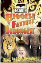 Nature - Biggest, Fastest, Strongest