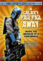 Galaxy Far Far Away - Inside the Universe of a Phenomenon