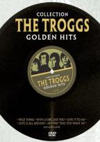 Troggs: Golden Hits Collection