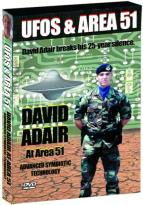 UFOs & Area 51 - Volume 3: David Adair at Area 51 & Advanced Symbiotic Technology