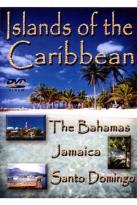Islands of the Caribbean: Bahamas/Jamaica/Santo Domingo