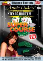 Annie Dukes' Texas Hold'em Super Course