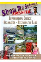 Show Me Science Advanced: Environmental Science - Reclamation Restoring the Land
