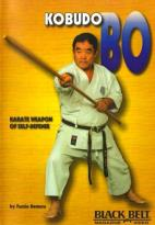 Kobudo Bo - Karate Weapon Of Self-Defense With Fumio Demura