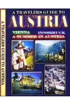 Travelers Guide to Austria - Vienna/Innsbruck/A Summer in Austria