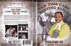 Rev. Timothy Flemmings Sr.: Old Time Camp Meeting Songs, Vol. 3