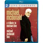 Michael McDonald: A Tribute to Motown Live/Michael McDonald Live