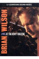 Brian Wilson - Live at The Roxy Theatre
