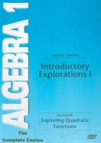 Algebra 1 - The Complete Course - Lesson 12: Introductory Explorations