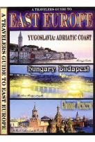 Travelers Guide to East Europe - Yugoslavia: Adriatic Coast/Hungary & Budapest/Russia & Moscow