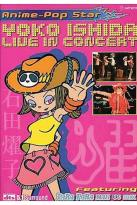 Anime Pop Star - Yoko Ishida Live in Concert