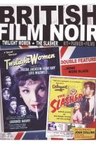 British Film Noir: Twilight Women/The Slasher