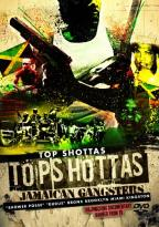 Top Shottas: Tops Hottas - Jamaican Gangsters