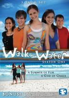 Walk on Water: Season 1