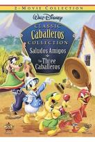 Classic Caballeros Collection: Saludos Amigos/Three Caballeros