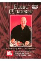 Phil Leadbetter: Dobro Workshop