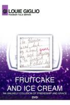 Louie Giglio - Fruitcake And Ice Cream
