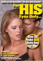 For His Eyes Only: How To Make Sex More Fun For