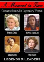 Moment In Time: Conversations With Legendary Women - Legends & Leaders