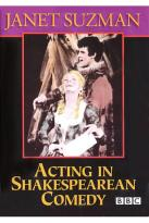 Acting in Shakespearean Comedy