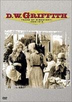 D.W. Griffith: Years of Discovery: 1909-1913