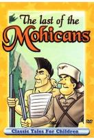 Classic Tales For Children - The Last of the Mohicans