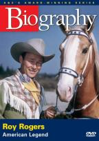 Biography: Roy Rogers - American Legend