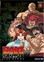 Baki the Grappler - Vol. 6: King Hanma