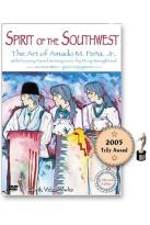 Spirit of the Southwest - The Art of Amado M. Pena