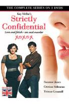 Strictly Confidential - The Complete Series