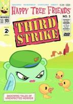 Happy Tree Friends - Vol. 3: Third Strike