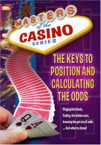 Masters Of The Casino Series - The Keys To Position And Calculating The Odds