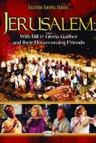 Bill Gaither/Gloria Gaither - Jerusalem Homecoming