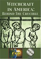 Witchcraft in America: Behind The Crucible