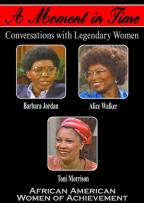 Moment In Time: Conversations With Legendary Women - African American Women Of Achievement