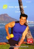 Gilad: Total Body Sculpt Workout, Vol. 5